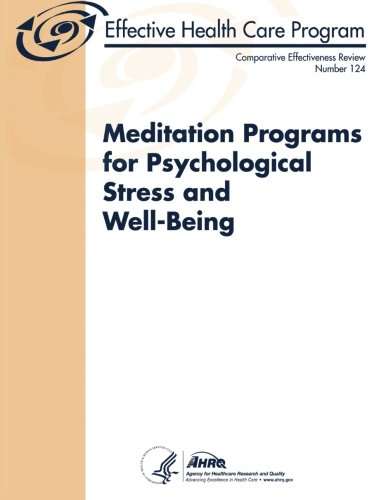 Meditation Programs for Psychological Stress and Well-Being: Comparative Effectiveness Review ...