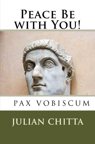 9781495925597: Peace Be with You!: Constantine the Great