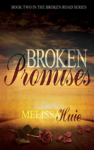9781495926273: Broken Promises: Book 2 in The Broken Road Series (Volume 2)