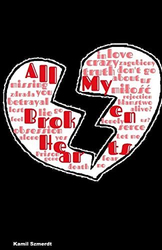 9781495928949: All My Broken Hearts (World of Ilusion) (Volume 2)