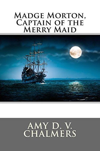 9781495929809: Madge Morton, Captain of the Merry Maid