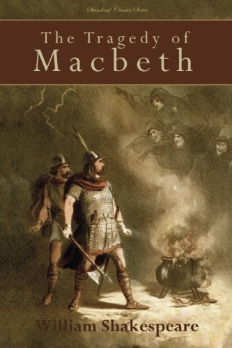 9781495931239: The Tragedy of Macbeth (Standard Classics)