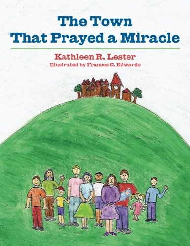 9781495931888: The Town That Prayed A Miracle