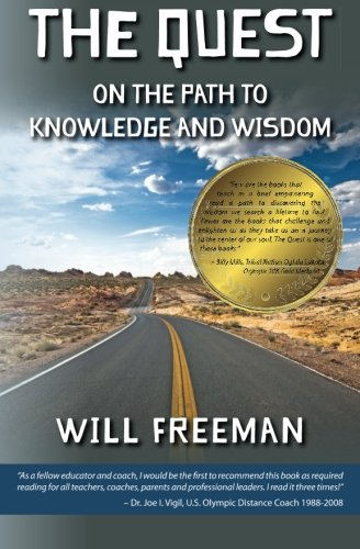 9781495932328: The Quest: On the Path to Knowledge and Wisdom