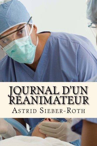 9781495933622: Journal d'un réanimateur (French Edition)