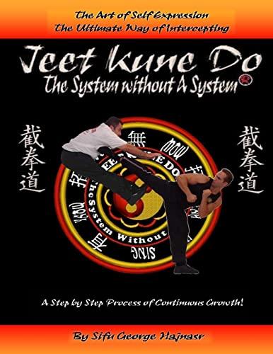9781495934841: Jeet Kun Do: System without a System