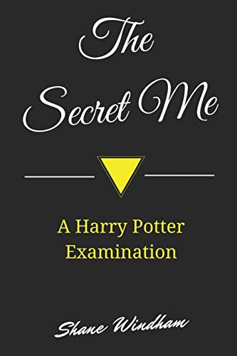 9781495935022: The Secret Me: A Harry Potter Examination