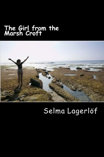 9781495940866: The Girl from the Marsh Croft