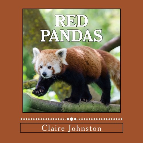 9781495942211: Red Pandas: Shy Forest Dwellers (My Favorite Animals) (Volume 2)
