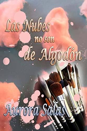 9781495942846: Las nubes no son de algodon