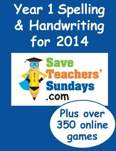 9781495943942: Year 1 Spelling & Handwriting for 2014 (Spelling & Handwriting books from SaveTeachersSundays.com)