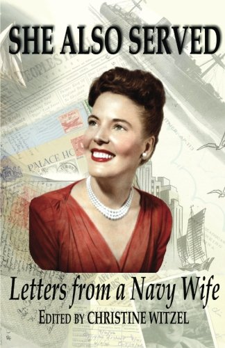 9781495944703: She Also Served: Letters from a Navy Wife