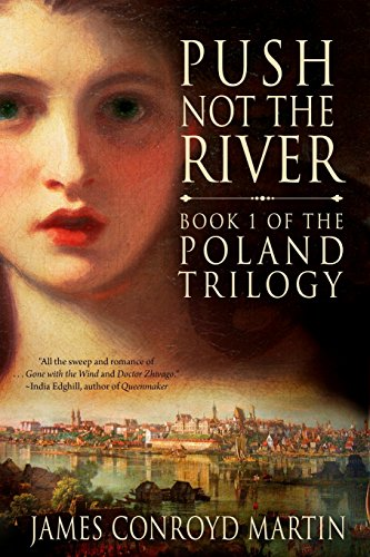 9781495948411: Push Not the River (The Poland Trilogy) (Volume 1)