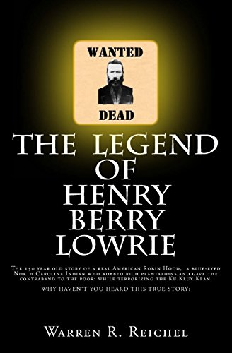 9781495949685: The Legend of Henry Berry Lowrie