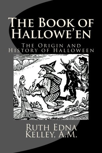 9781495949739: The Book of Hallowe'en: The Origin and History of Halloween