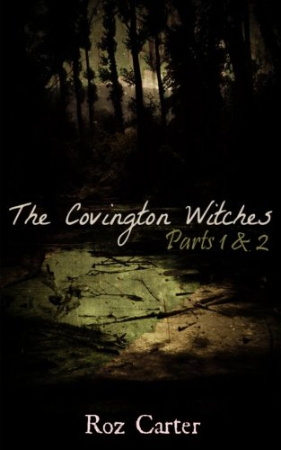 The Covington Witches, Book of Secrets, Vol. 1, Parts 1 and 2: Carter, Roz