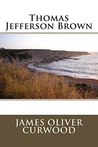 9781495953811: Thomas Jefferson Brown