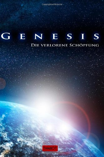 9781495954450: Genesis. Die verlorene Schöpfung (German Edition)