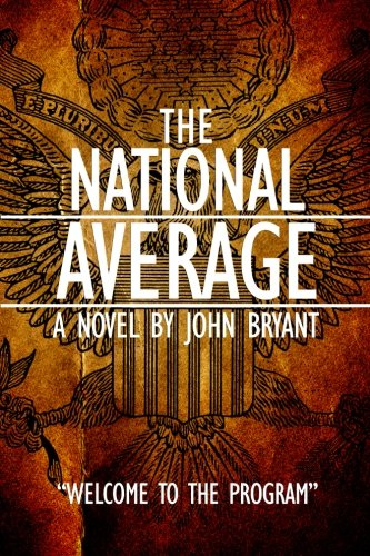 The National Average: Welcome to the Program: Bryant, John