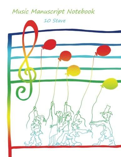 9781495955891: Music Manuscript Notebook: 10 Stave