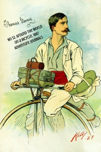 9781495956454: No 52. Around the World on a Bicycle, 1887 (Adventure Journals)