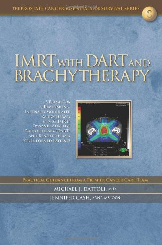 IMRT with DART and Brachytherapy: A Primer: Dattoli M.D., Michael