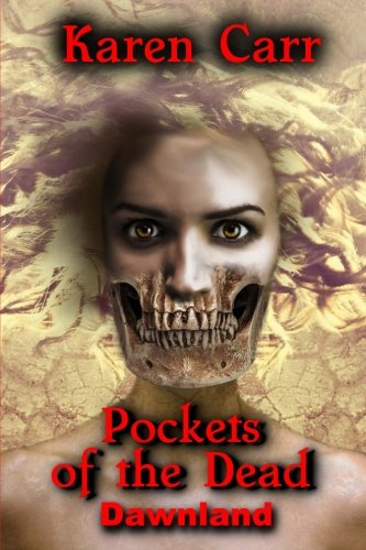 9781495958991: Pockets of the Dead (Dawnland) (Volume 1)