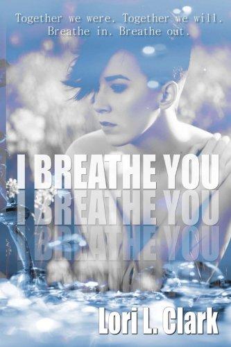 9781495959141: I Breathe You
