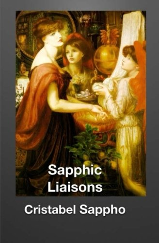9781495961878: Sapphic Liaisons (Lesbian Seduction & Surrender)