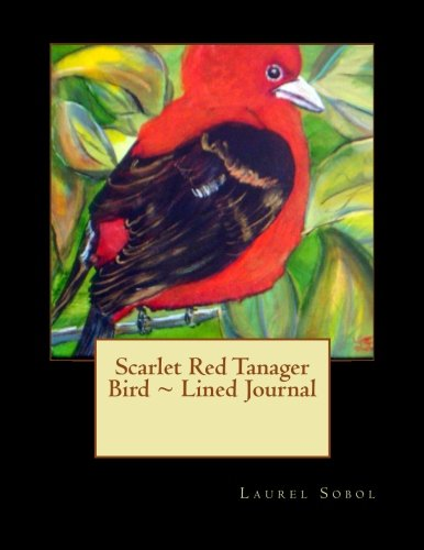 Scarlet Red Tanager Bird Lined Journal