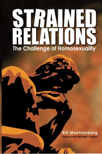 9781495969430: Strained Relations: The Challenge of Homosexuality