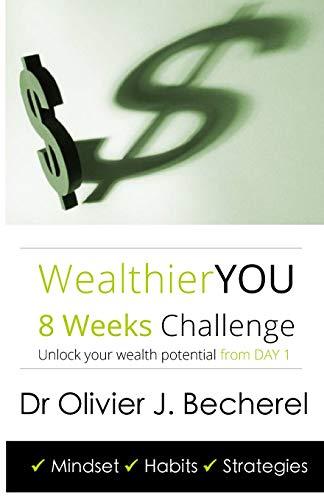 9781495971839: Wealthier YOU: 8 Weeks Challenge