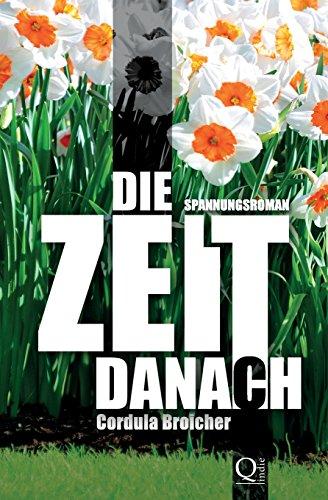 9781495971884: Die Zeit danach: Roman (German Edition)