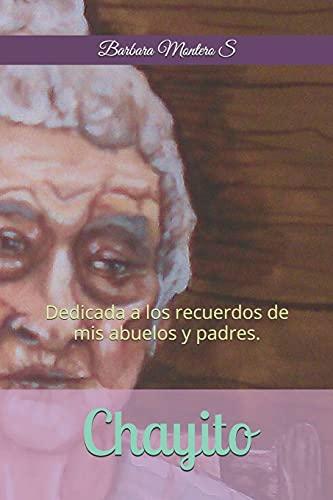 Chayito: Dedicada a Los Recuerdos de MIS: Barbara Montero S