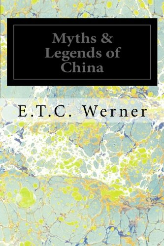 9781495974991: Myths & Legends of China