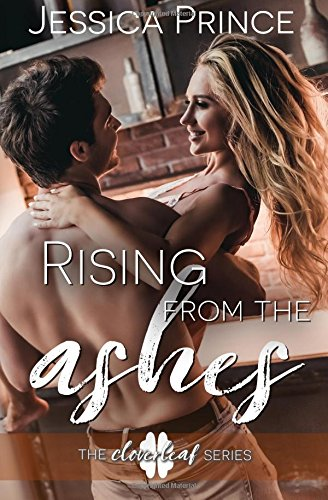 Rising from the Ashes (Picking up the Pieces) (Volume 2): Jessica Prince