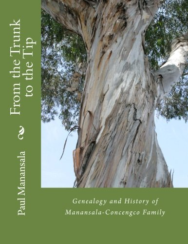 From the Trunk to the Tip: Genealogy: Paul Kekai Manansala
