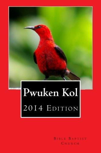 9781495980312: Pwuken Kol: 2014 Edition