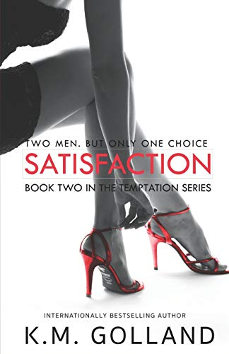 9781495981395: Satisfaction: (Book 2 in The Temptation Series)