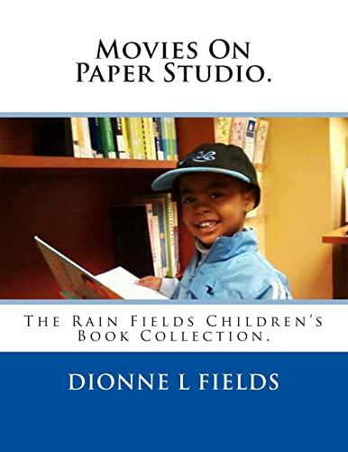 9781495983474: Movies On Paper Studio: The Rain Fields Children's Book Collection (Volume 1)