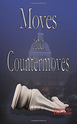 9781495986031: Moves and Countermoves (Dirty Politics) (Volume 2)
