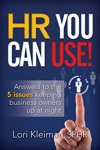 HR You can Use!: 5 issues keeping business owners up at night: Lori Kleiman
