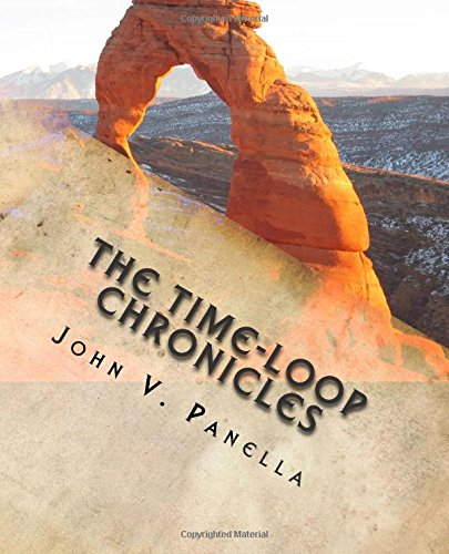 9781495989674: The Time-Loop Chronicles: The Day the Earth Fell Backwards