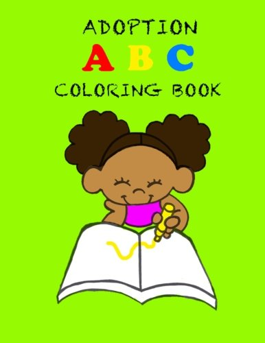 Adoption ABC Coloring Book: Pamela Andrews
