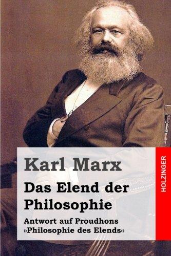 9781495996504: Das Elend der Philosophie: Antwort auf Proudhons »Philosophie des Elends«