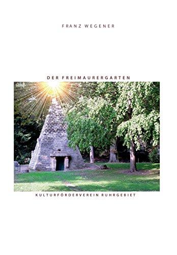 9781495996702: Der Freimaurergarten: Die geheimen Gärten der Freimaurer des 18. Jahrhunderts