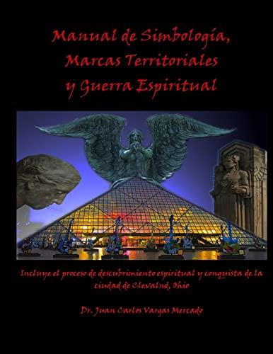 Manual de Simbologia, Marcas Territoriales Y Guerra: Juan Carlos Vargas-Mercado