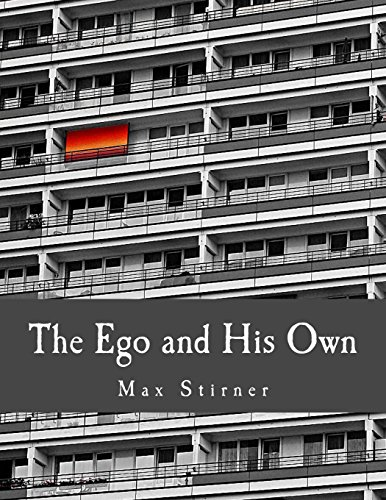 9781496001764: The Ego and His Own (Large Print Edition)