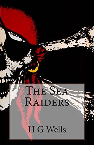 9781496002587: The Sea Raiders