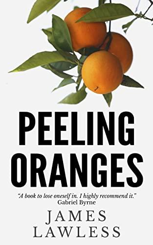 9781496007643: Peeling Oranges